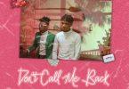 Joeboy – Don't Call Me Back ft. Mayorkun