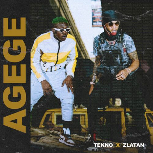 "Tekno x Zlatan – ""Agege"""