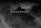 Big Sean Ft. Drake & Kanye West – Blessings (Remix)