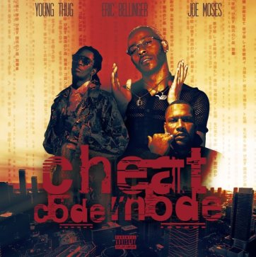 Young Thug Ft. Eric Bellinger & Joe Moses – Cheat Code Mode