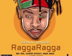 Download Mp3: Gemini Major – Ragga Ragga
