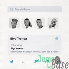 Kammu Dee – Siya Trenda Ft. Cassper Nyovest, Semi Tee & Miano