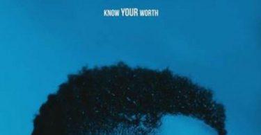 Khalid - Know Your Worth