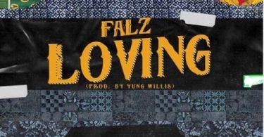 "Falz – ""Loving"" (Prod. By Willis)"