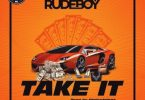 Rude boy - Take It