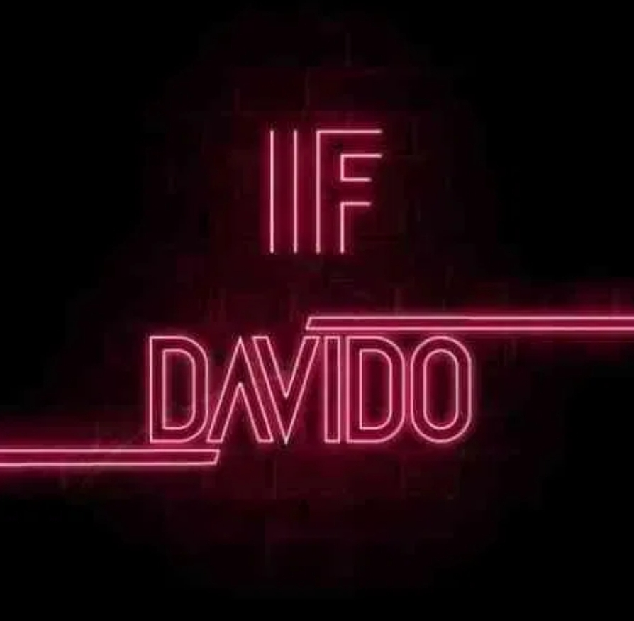 Davido – If (Prod. by Tekno)