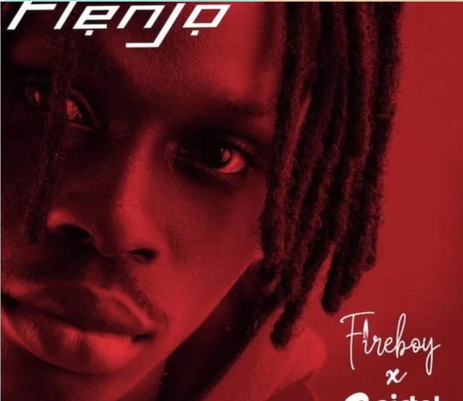Fireboy DML – Flenjo Ft. Airtel