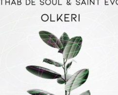Thab De Soul X Saint Evo – Olkeri