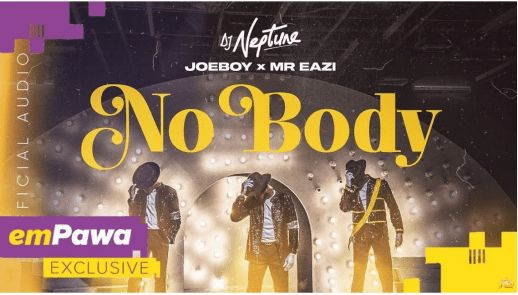 DJ Neptune – Nobody Ft. Joeboy, Mr Eazi