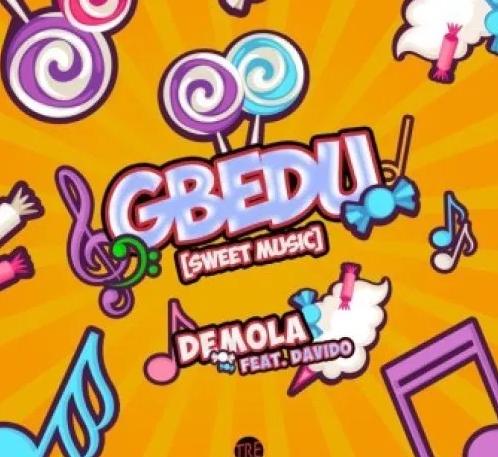Demola ft Davido Gbedu
