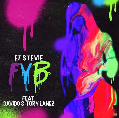 Ez Stevie ft Davido & Tory Lanez