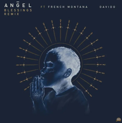 Davido Ft French Montana & Angel Blessing