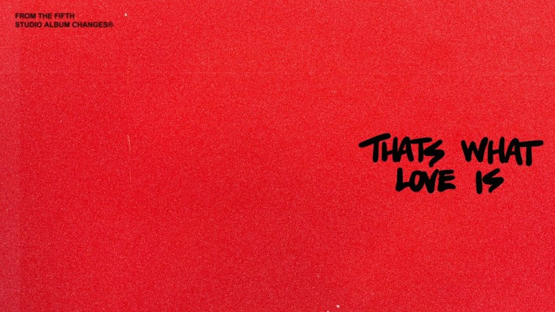 Justin Bieber – That's What Love Is