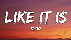 Download Mp3: Kygo - Like It Is Ft. Zara Larsson and Tyga » 9jamo