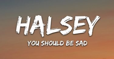 Halsey You Should Be Sad MP3 Free Download