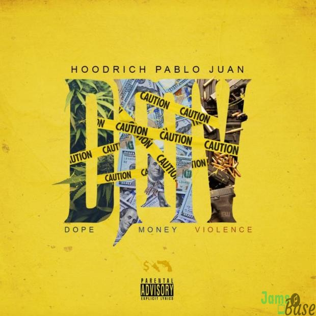 Hoodrich Pablo Juan – Minute Maid Mp3