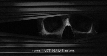 Future Ft. Lil Durk – Last Name