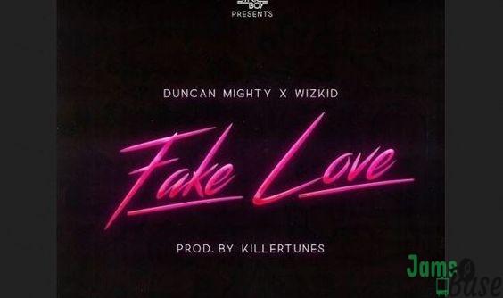 Duncan Mighty Ft. Wizkid – Fake Love
