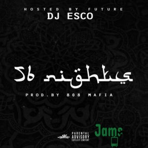 Future – 56 Nights Mixtape