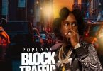 Popcaan – Block Traffic Mp3
