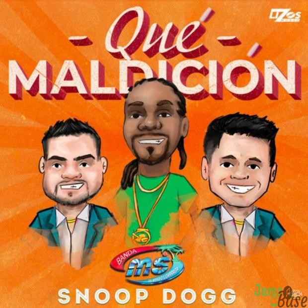 Banda MS Ft. Snoop Dogg – Que Maldición
