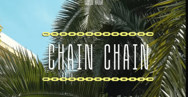 Chris Kaiga – Chain Chain