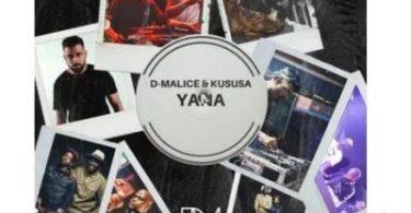 D-Malice & Kususa – Yana Mp3 download