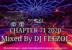 DJ FeezoL – Chapter 71 2020 Mp3 download