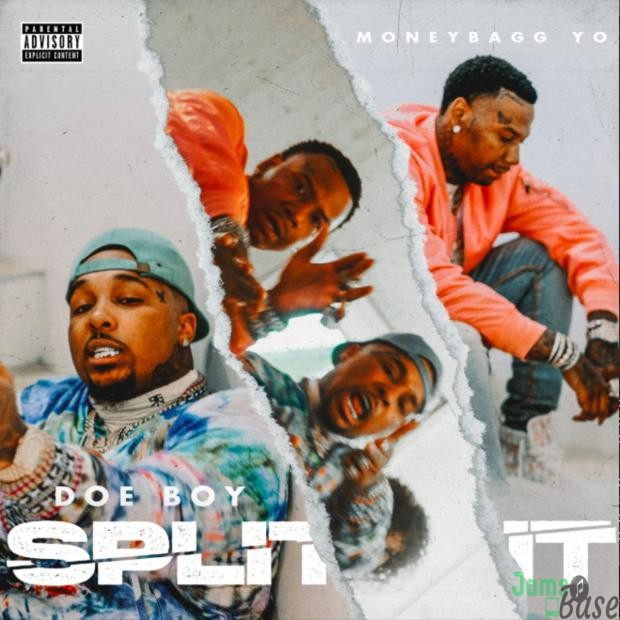 Doe Boy Ft. MoneyBagg Yo – Split It Mp3 Download