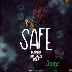 Download Don Jazzy - Safe ft. Falz