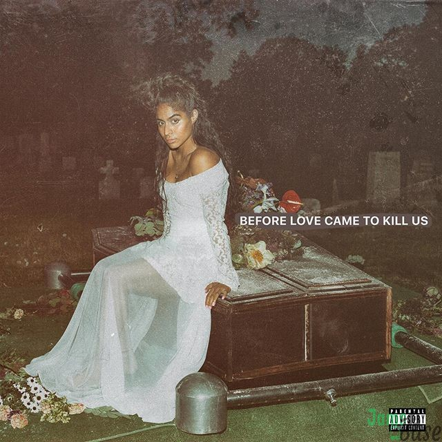 Download Album : Jessie Reyez – Before Love Came To Kill Us