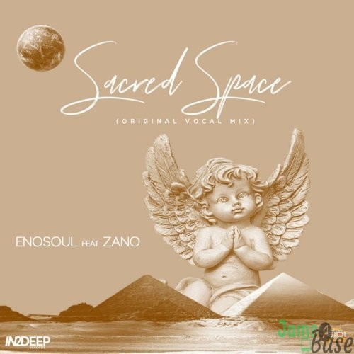Enosoul – Sacred Space (Vocal Mix) Ft. Zano Mp3 Download
