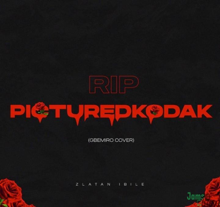 Zlatan – Gbemiro (Picture Kodak Tribute) Mp3 Download