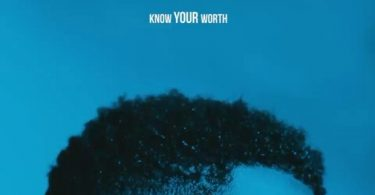 Khalid Ft. Disclosure – Know Your Worth