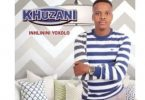 Khuzani – Isondo Liyajika Mp3 download