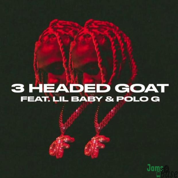 Download Lil Durk Ft. Lil Baby & Polo G – 3 Headed Goat