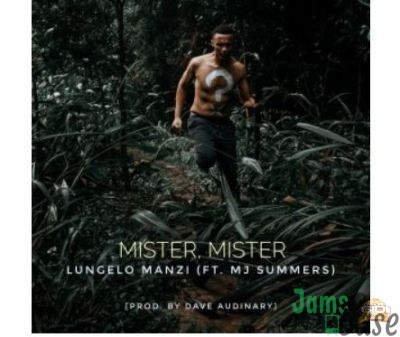 Lungelo Manzi – Mister Mister Ft. MJ Summers Mp3 download