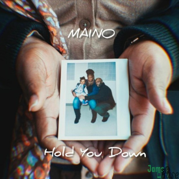Maino – Hold You Down