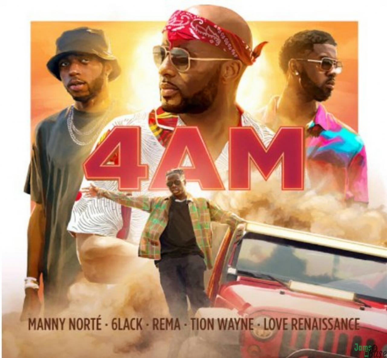 Download Manny Norte Ft. Rema & 6lack, Tion Wayne – 4AM