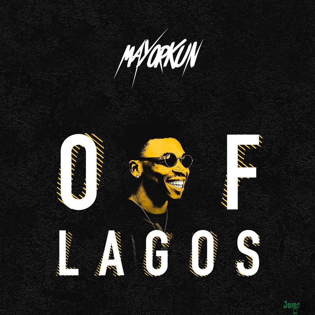 Mayorkun – Of Lagos Mp3