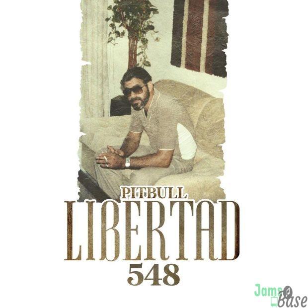 ALBUM: Pitbull – Libertad 548 Album Download