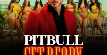 Pitbull Ft. Blake Shelton & Joe Perry – Get Ready Mp3
