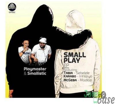 Playmaster & Smallistic – Sebelele (Original Mix) Ft.Tabia  Mp3 download