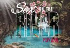 Popcaan – Sex on the River Mp3