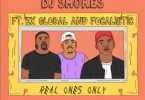 DJ Smokes – Real Ones Only ft. Ex Global & Focalistic Mp3 Download