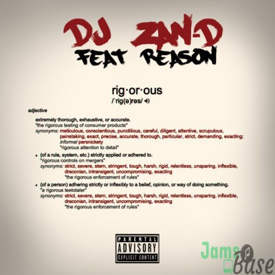 DJ Zan D – Rigorous ft. Reason Mp3 Download