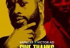 Samklef Ft. Victor AD – Give Thanks Mp3 Download