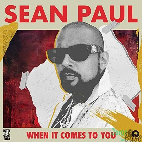 Sean Paul – When It Comes To You Mp3