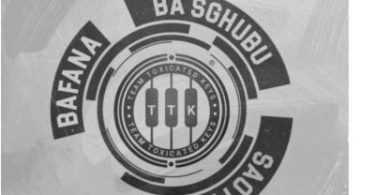 Toxicated Keys – Bafana Ba Sghubu Sao Fisa Vol. 1 Mp3 download