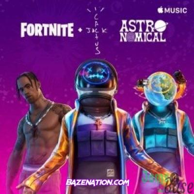 DOWNLOAD EP: Travis Scott – Astronomical [Zip File]